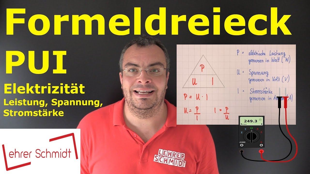 Formeldreieck Pui P U I Physik Elektrizitat Einfach Erklart Lehrerschmidt Youtube