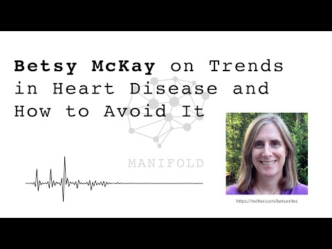 Betsy McKay On Trends In Heart Disease And How To Avoid It - #20