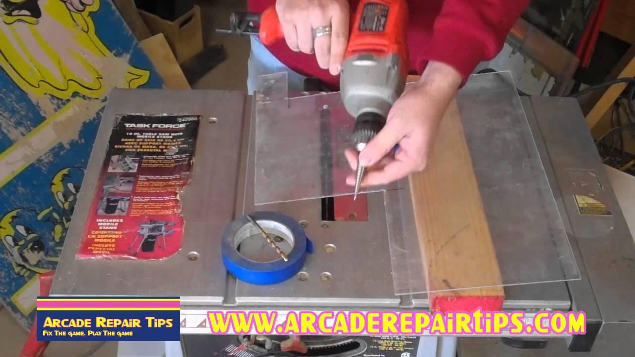 Arcade Repair Tips Drilling Holes In Plexiglass Youtube