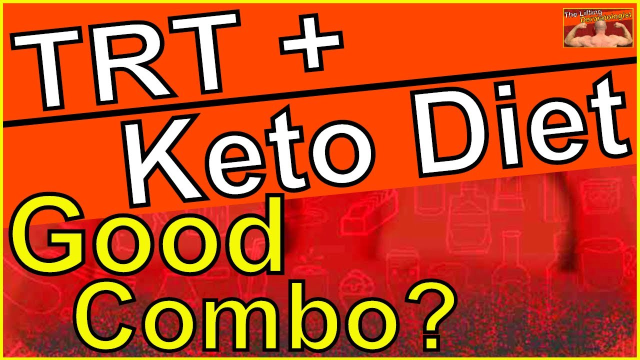 keto diet and trt