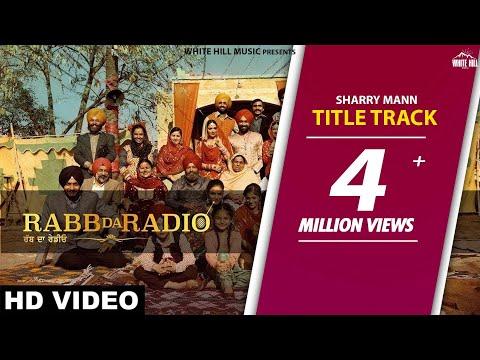 Rabb Da Radio | Sharry Mann | Tarsem Jassar | Mandy Takhar | Simi Chahal | White Hill Music