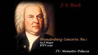 Brandenburg Concerto No.1 (IV) Menuetto-Polacca