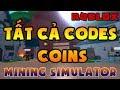 (ALL CODES) ROBLOX | TẤT CẢ CÁC CODES TRONG GAME MINING SIMULATOR (Cập nhật 26/2/2018)