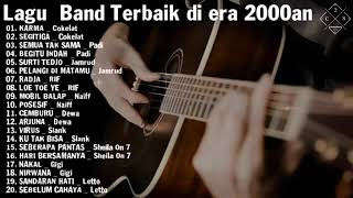 Sheila On 7 , Slank,Cokelat, Padi playlist lagu Band Terbaik di era 2000an