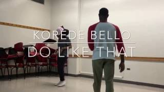 Korede Bello - Do like that | Rehearsal
