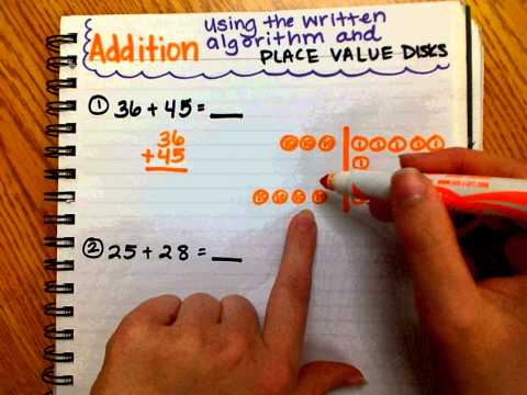 Adding Using the Written Algorithm and Place Value Disks - YouTube