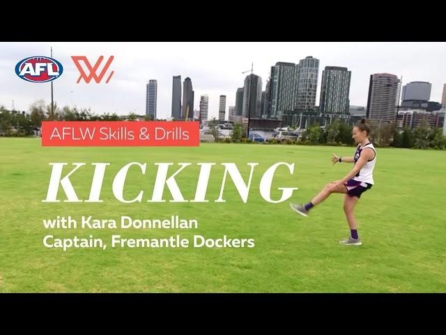 AFLW Skills & Drills | Kicking with Kara Donnellan