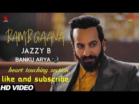 Jazzy B - Bamb Gaana (Full AUDIO) Ft. Harj Nagra & Fateh | Latest Punjabi Songs 2017