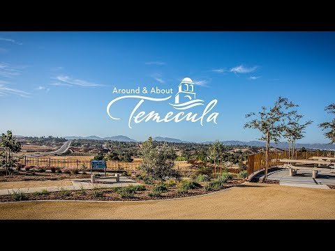 Around & About Temecula: Episode One