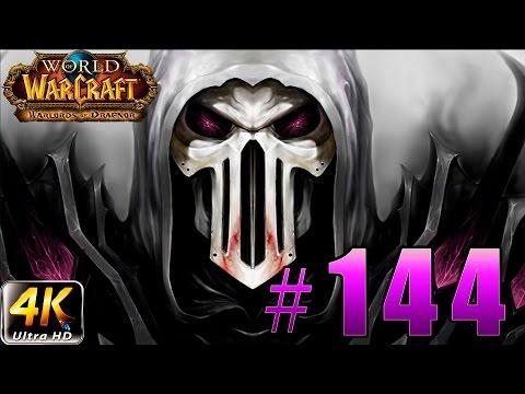 World of Warcraft - Warlords of Draenor - Черные Врата & Победа над Архимондом #145