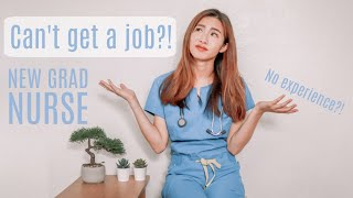 How to get a job as a New Grad Nurse (No job experience?!)