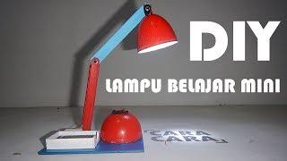 LAMPU BELAJAR UNIK! KREASI LAMPU BELAJAR