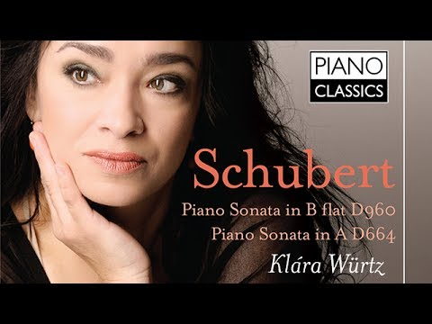 Schubert Piano Sonata (Full Album) played by Klára Würtz