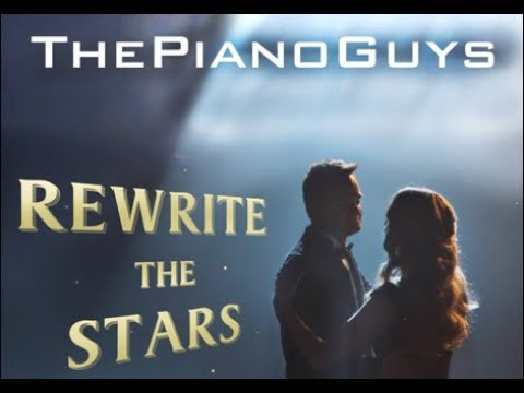The Piano Guys Rewrite The Stars