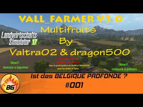 LS17 - Vall Farmer V3.0 #001 | Ist das BELGIQUE PROFONDE ??? | Let's Play [HD]