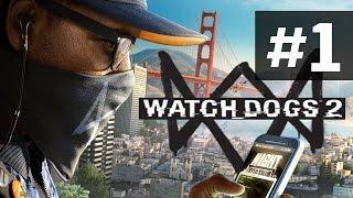 Прохождение Watch Dogs 2 на русском - часть 1- Ретро Хакер