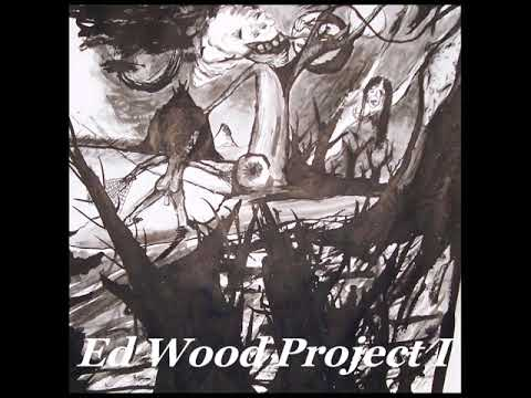 Ed Wood Project 1