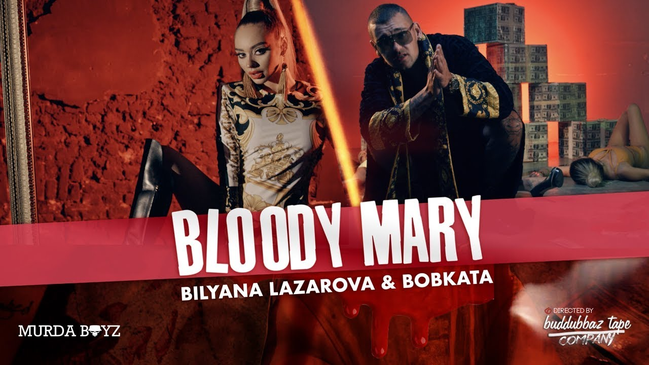 BILYANA LAZAROVA x BOBKATA - Bloody Mary [Official Music Video]