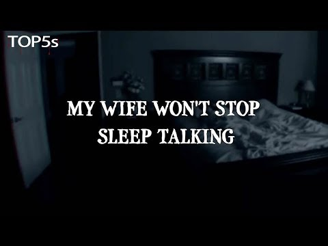'My Wife Won't Stop Sleep Talking' | A Terrifying Bedtime Story...