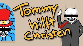 Tommy helps Christians