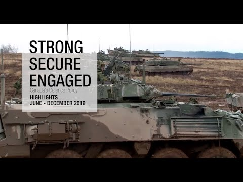 Highlights From Canada's Defence Policy: Strong, Secure, Engaged (June – November 2019)