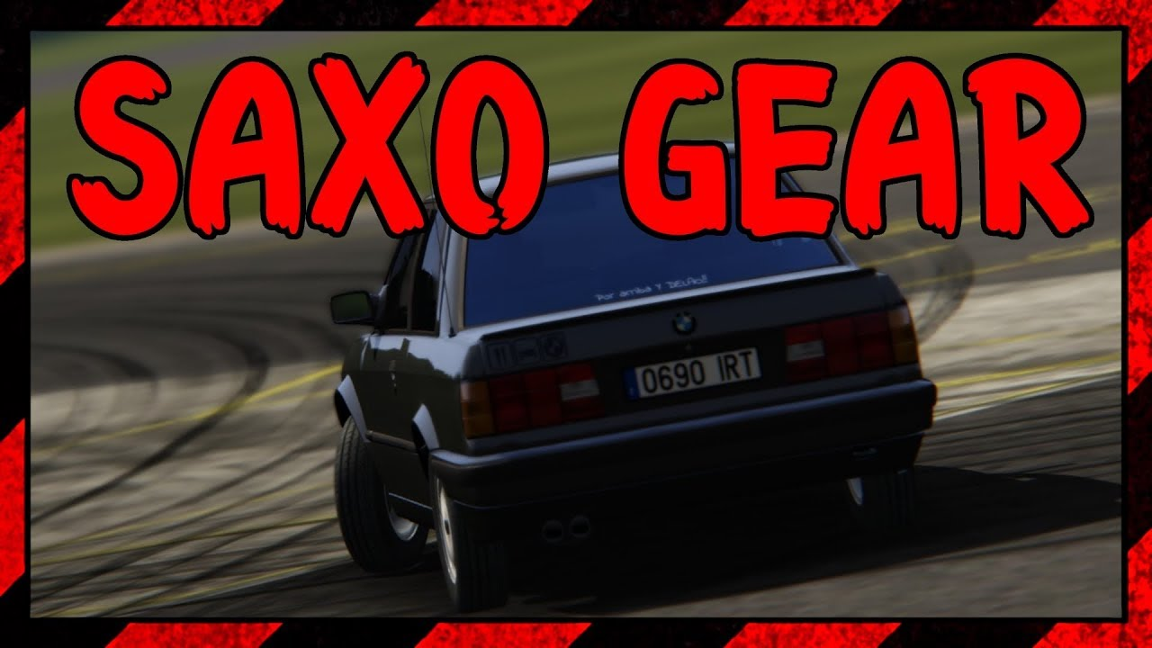SAXO GEAR #1 Bmw 325i e30