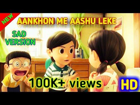 Aankhon me aansu leke honthon se muskhuraye nobita nd Shizuka sad song hindi doraemon stand by me