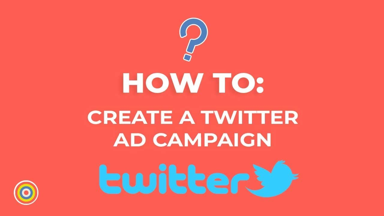 How to Create a Twitter Ad Campaign - E-commerce Tutorials