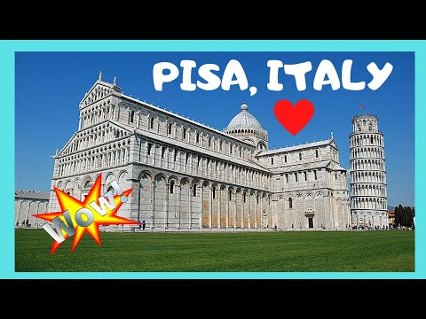 PISA, the most HISTORIC CITY in TUSCANY (ITALY), what to see, top attractions