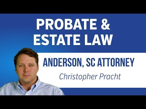 Probate Attorney In Anderson, South Carolina | SC Probate Court Lawyer | 864-226-7222