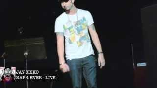 Jay Sisko - RAP 4 EVER LIVE a Teatro