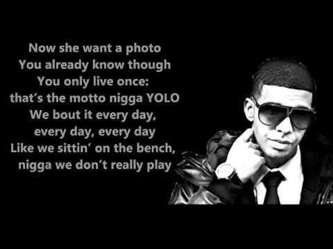 Drake Feat. Lil Wayne - The Motto Lyrics