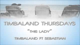 Watch Timbaland This Lady video
