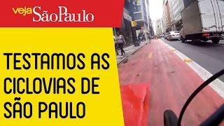 Testamos as Ciclovias de São Paulo