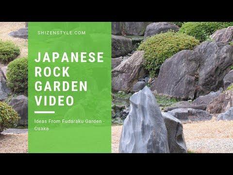 Japanese Rock Garden Video - Osaka (Ideas From Fudaraku)
