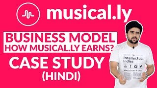 Musical.ly Business Model | How Musical.ly Earns | Case Study | Hindi