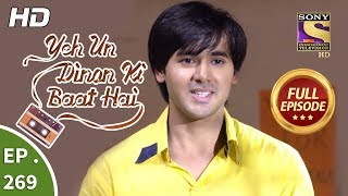 Yeh Un Dinon Ki Baat Hai - Ep 269 - Full Episode - 17th September, 2018