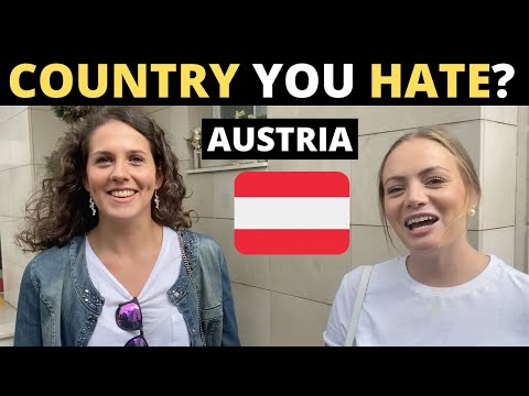 Which Country Do You HATE The Most? | AUSTRIA