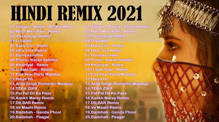 dj  2021 hindi      2021      2021