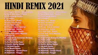 New Hindi Dj Remix 2021 💕  Best Hindi Remix Mashup Songs 2021 -  Latest Bollywood Remix Songs 2021