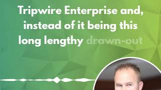 Travis Smith on Content for Cybersecurity Tools Like Tripwire Enterprise