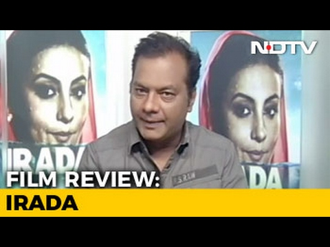 Movie Review: Irada