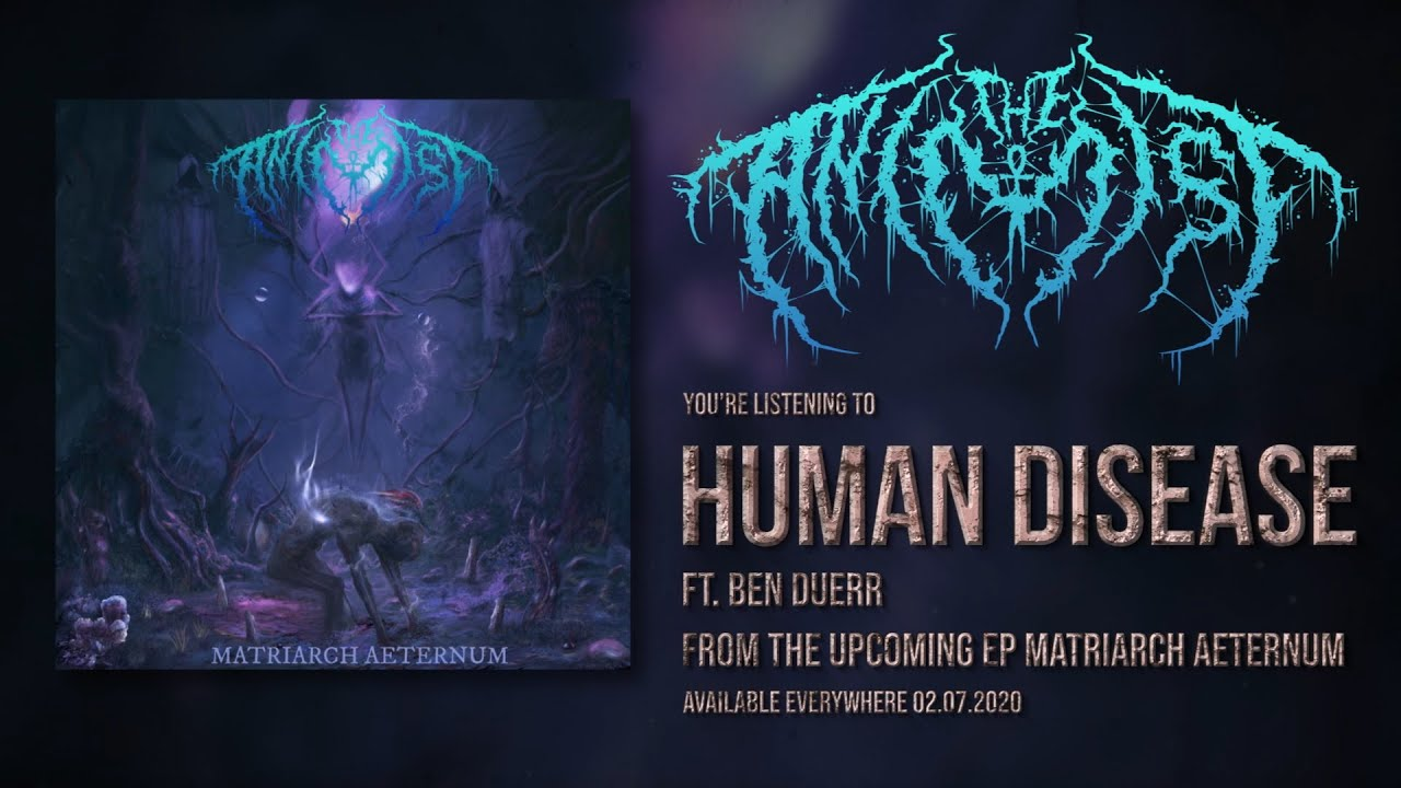 THE ANIMIST - HUMAN DISEASE (FT. BEN DUERR) [SINGLE] (2020) SW EXCLUSIVE