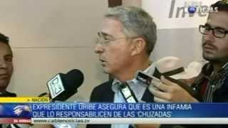 Uribe: Es una infamia que me responsabilicen de las