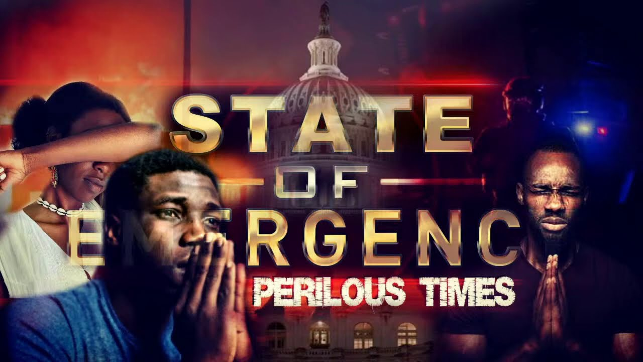 STATE OF EMERGENCY - Perilous Times -