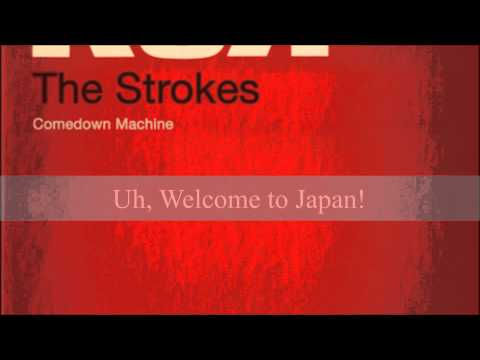 The Strokes Welcome to Japan (Lyrics)
