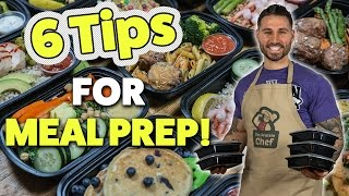 6 EASY Tips for Meal Prep That ANYONE Can Do