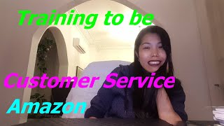 Training to be the Customer Service  for Amazon