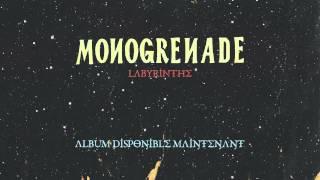 Monogrenade - Labyrinthe (audio)