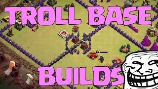 Clash of Clans - BEST TROLL BASE BUILDS LOL (part 2 troll wars)